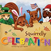 Squirrelly Celebration | [Lori Taylor]