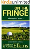 On the Fringe (Lee Ofsted Mysteries Book 5) (English Edition)