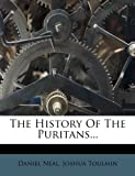The History Of The Puritans...