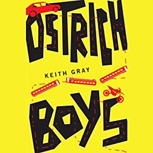 Ostrich Boys | [Keith Gray]