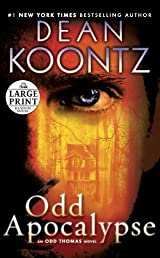 Odd Apocalypse: An Odd Thomas Novel (Random House Large Print)
