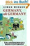Germany, oh Germany: Ein eigensinnige...