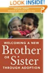 Welcoming a New Brother or Sister Thr...