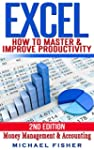 Excel: How To Master & Improve Produc...