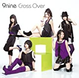 Cross Over-9nine