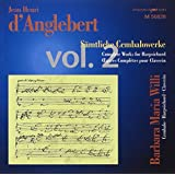 D'Anglebert: Complete Works for Harpsichord, Vol. 2