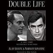 Double Life: A Love Story from Broadway to Hollywood | [Alan Shayne, Norman Sunshine]