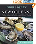 Food Lovers' Guide to� New Orleans: T...