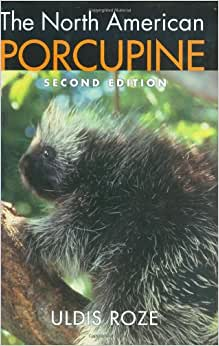 The North American Porcupine 2nd Edition