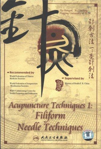 Acupuncture Techniques 1: Filiform Needle Techniques Dvd