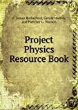 img - for Project Physics Resource Book book / textbook / text book