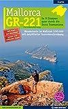 Mallorca - GR-221 Fernwanderweg: In 9 Etappen quer durch die Serra Tramuntana
