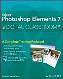 AGI Creative Team Adobe Photoshop Elements 7 Digital Classroom