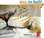 Nature Photography: Insider Secrets f...