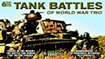 Tank Battles Of World War 2 [DVD]