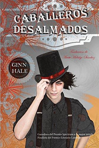 Caballeros Desalmados (Spanish Edition) PDF