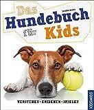 Das Hundebuch für Kids: verstehen