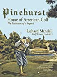 Pinehurst ~ Home of American Golf