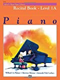 Alfred's Basic Piano Recital Book 1A --- Piano - Palmer, Manus & Lethco --- Alfred Publishing
