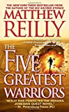 The Five Greatest Warriors: A Novel