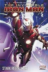 Invincible Iron Man, Tome 3 : Stark résistance