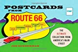 img - for By Joe Sonderman Postcards from Route 66: The Ultimate Collection from America's Main Street [Hardcover] book / textbook / text book