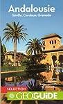 Andalousie: S�ville, Grenade, Cordoue