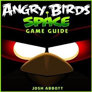 Angry Birds Space Game Guide Audiobook