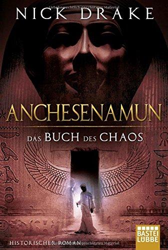 Drake, Nick: Anchesenamun - Das Buch des Chaos