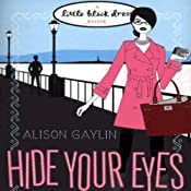 Hide Your Eyes | [Alison Gaylin]