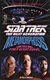img - for Metamorphosis (Star Trek: The Next Generation) book / textbook / text book