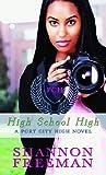 High School High (Port City High Novels)