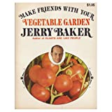 Make Friends with Your Annuals (0671215590) by Jerry baker