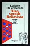 Also sprach Bellavista. (325721670X) by Luciano DeCrescenzo