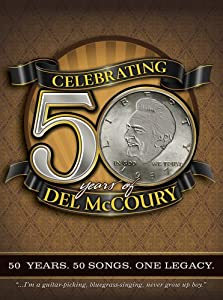 Celebrating 50 Years of Del McCoury
