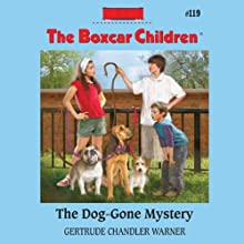 The Dog-Gone Mystery: The Boxcar Children, Book 119 (       UNABRIDGED) by Gertrude Chandler Warner Narrated by Aimee Lilly