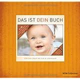 """Das ist dein Buch: Von der Geburt bis zum 18. Lebensjahrvon """"Bianka Bleier"""""""