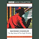 The Big Sleep & The High Window (Dramatised)  by Raymond Chandler Narrated by Ed Bishop, Full Cast