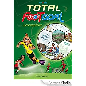 Total Foot Goal : L'Encyclop�die du Foot