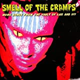 Smell Of The Cramps - More Songs From The Vault Of Lux And Ivy
