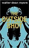 The Outside Shot (Laurel-Leaf Books)