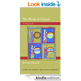 "The Book of ""Genesis"": A Biography (Lives of Great Religious Books)"