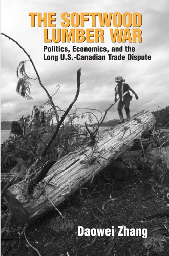 the-softwood-lumber-war-politics-economics-and-the-long-us-canadian-trade-dispute