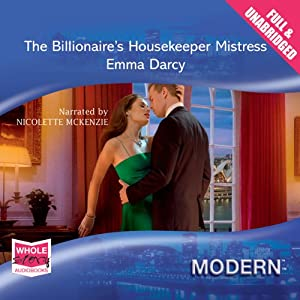 The Billionaire's Housekeeper Mistress Hörbuch