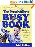 Preschooler's Busy Book: 365 Creative...
