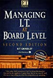 img - for Managing I.T. at Board Level: The Hidden Agenda Exposed (The Financial Times / Pitman Publishing) by Grindley Kit (1995-08-01) Hardcover book / textbook / text book