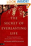 The Secret of Everlasting Life: The F...