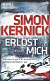'Erlöst mich: Thriller' von Simon Kernick