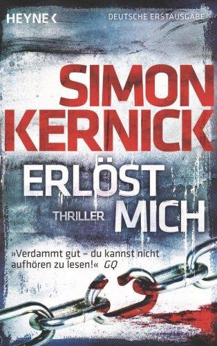 Buchseite und Rezensionen zu 'Erlöst mich: Thriller' von Simon Kernick
