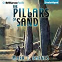 The Pillars of Sand: Echoes of Empire, Book 3 (       UNABRIDGED) by Mark T. Barnes Narrated by Nick Podehl